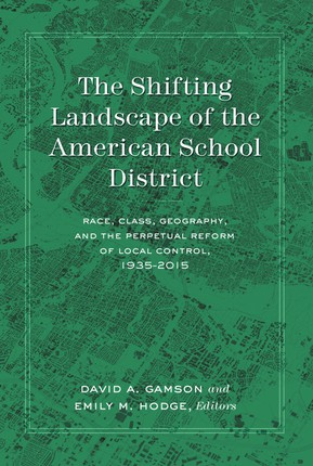 The Shifting Landscape of the American School District