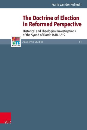 The Doctrine of Election in Reformed Perspective