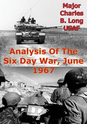 Analysis Of The Six Day War, June 1967