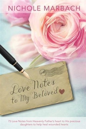Love Notes to My Beloved