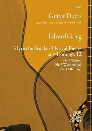 3 lyrische Stücke aus op. 12