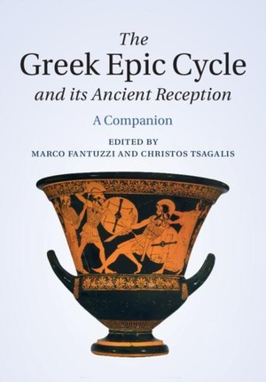 Greek Epic Cycle and its Ancient Reception