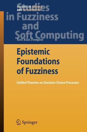 Epistemic Foundations of Fuzziness
