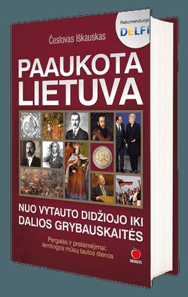 Paaukota Lietuva. Nuo Vytauto Didžiojo iki Dalios Grybauskaitės