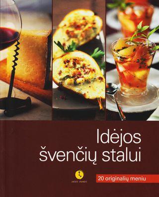 Idėjos švenčių stalui