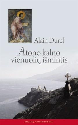 Atono kalno vienuolių išmintis