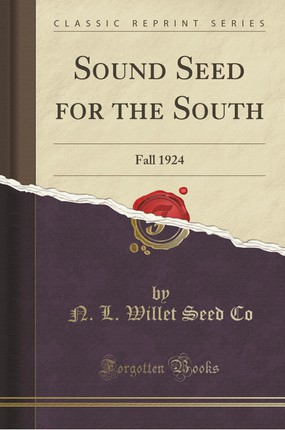 Sound Seed for the South: Fall 1924 (Classic Reprint)