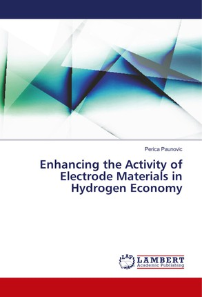 Enhancing the Activity of Electrode Materials in Hydrogen Economy
