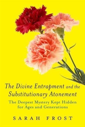Divine Entrapment and the Substitutionary Atonement