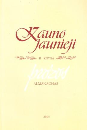 Kauno jaunieji: II knyga. Prozos almanachas