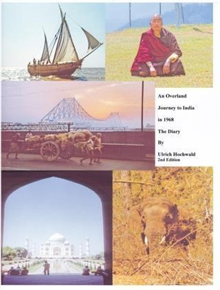 Overland Journey to India in 1968, The Diary
