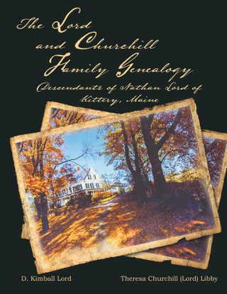 The Lord and Churchill Family Genealogy