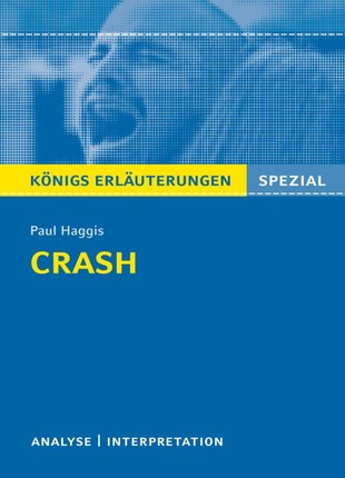 Crash von Paul Haggis. Königs Erläuterungen.