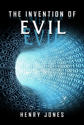 Invention of Evil