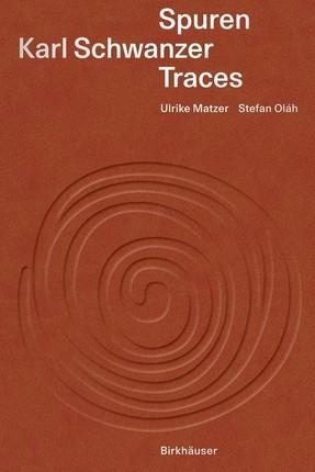Karl Schwanzer - Spuren / Traces
