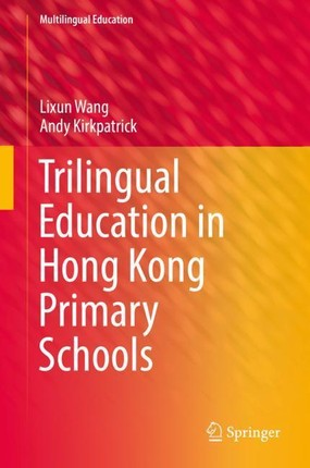 Trilingual Education in Hong Kong Primary Schools