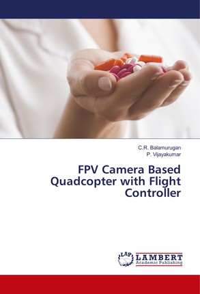 FPV Camera Based Quadcopter with Flight Controller