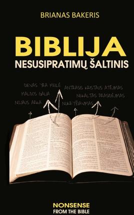 Biblija – nesusipratimų šaltinis (kieti viršeliai)