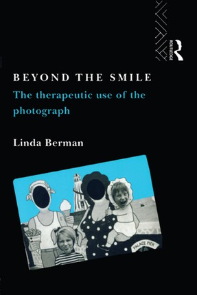 Beyond the Smile: The Therapeutic Use of the Photograph
