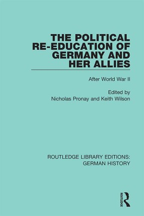 The Political Re-Education of Germany and her Allies