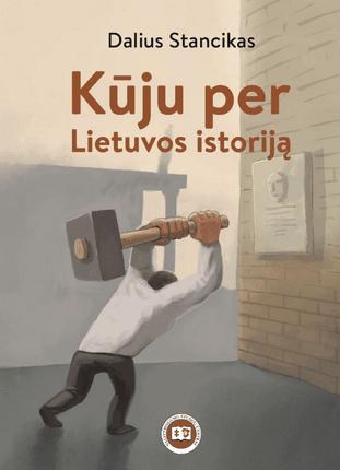Kūju per Lietuvos istoriją