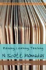 Reading, Learning, Teaching N. Scott Momaday
