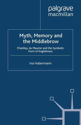 Myth, Memory and the Middlebrow