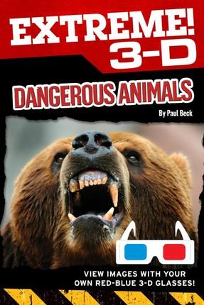 Extreme 3-D: Dangerous Animals