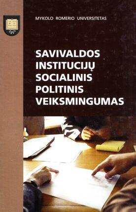Savivaldos institucijų socialinis politinis veiksmingumas