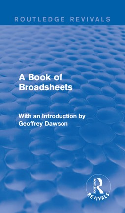 A Book of Broadsheets (Routledge Revivals)
