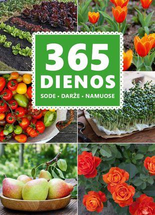 365 dienos sode, darže, namuose