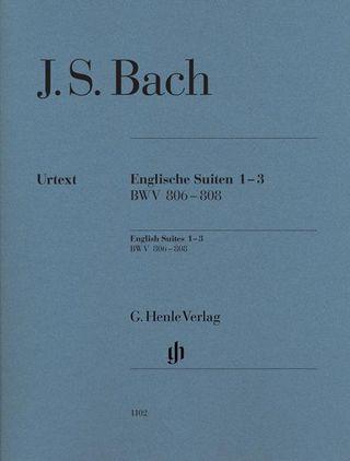 Englische Suiten 1-3, BWV 806-808, Urtext