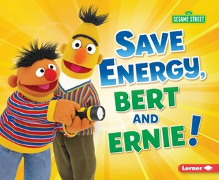 Save Energy, Bert and Ernie!