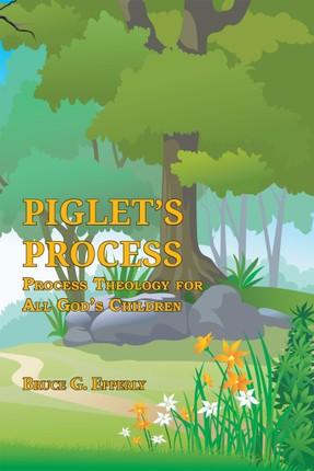 Piglet's Process