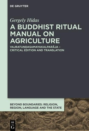 A Buddhist Ritual Manual on Agriculture