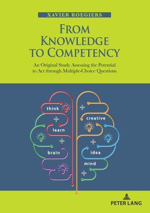 From Knowledge to Competency