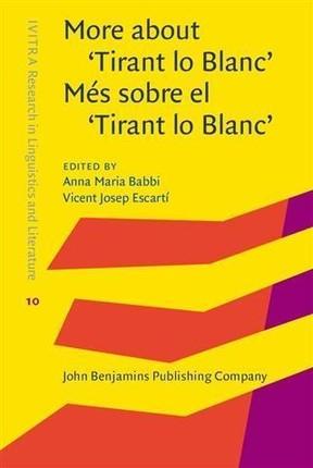 More about 'Tirant lo Blanc' / Mes sobre el 'Tirant lo Blanc'