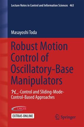 Robust Motion Control of Oscillatory-Base Manipulators