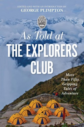 As Told At the Explorers Club