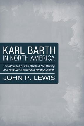 Karl Barth in North America