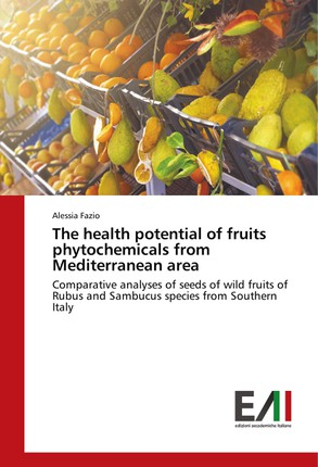 The health potential of fruits phytochemicals from Mediterranean area