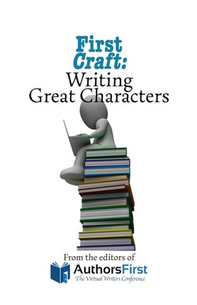 First Craft: Writing Great Characters