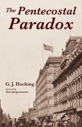The Pentecostal Paradox