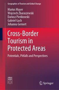Cross-Border Tourism in Protected Areas
