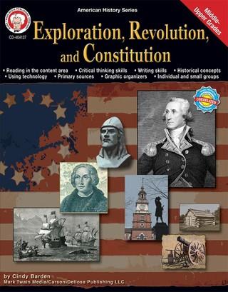 Exploration, Revolution, and Constitution, Grades 6 - 12