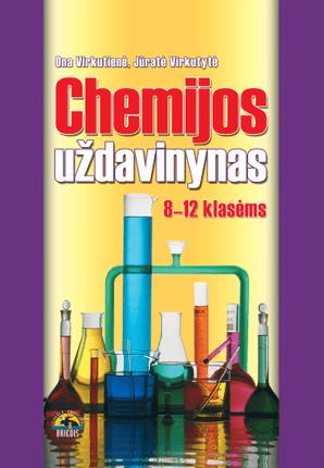 Chemijos uždavinynas 8-12 klasėms
