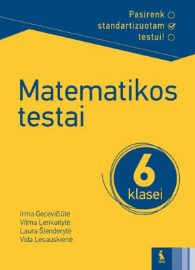 MATEMATIKOS TESTAI 6 klasei (Pasirenk standartizuotam testui!)