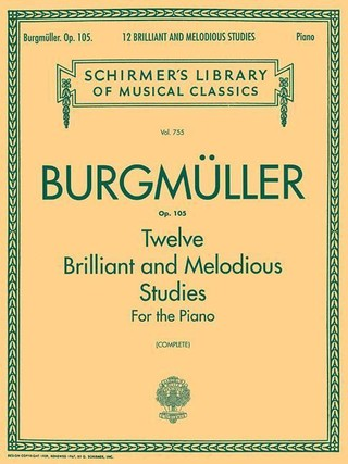 12 Brilliant and Melodious Studies, Op. 105: Schirmer Library of Classics Volume 755 Piano Solo