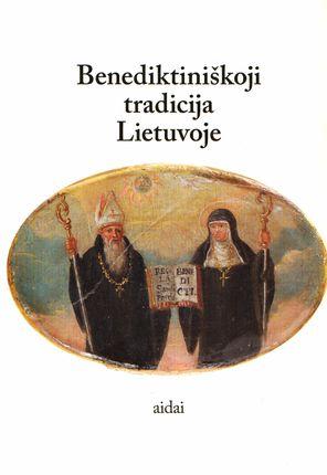 Benediktiniškoji tradicija Lietuvoje