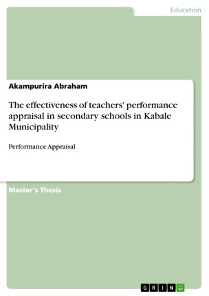 The effectiveness of teachers' performance appraisal in secondary schools in Kabale Municipality